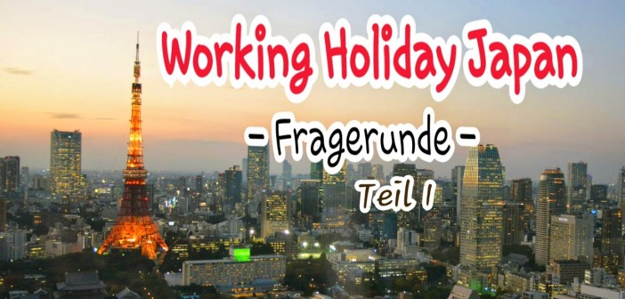 Working Holiday Fragerunde