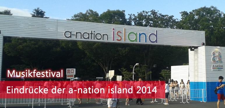 [Festival] a-nation island 2014