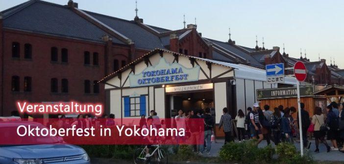 [Veranstaltung] Oktoberfest in Yokohama