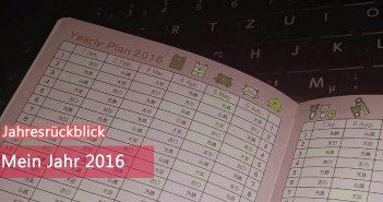 [Jahresrückblick] Mein Jahr 2016
