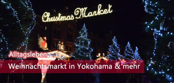 Yokohama Weihnachtsmarkt