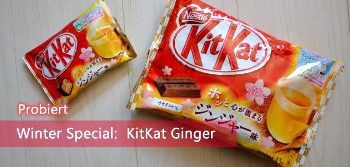 Probiert: KitKat Ginger