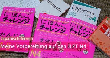 [Japanisch lernen] Meine Vorbereitung auf den JLPT N4