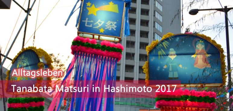 [Feste] Tanabata Matsuri in Hashimoto 2017