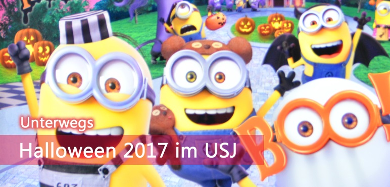 [Unterwegs] Halloween 2017 in den Universal Studios Japan