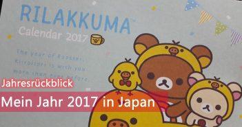 [Jahresrückblick] Mein Jahr 2017 in Japan