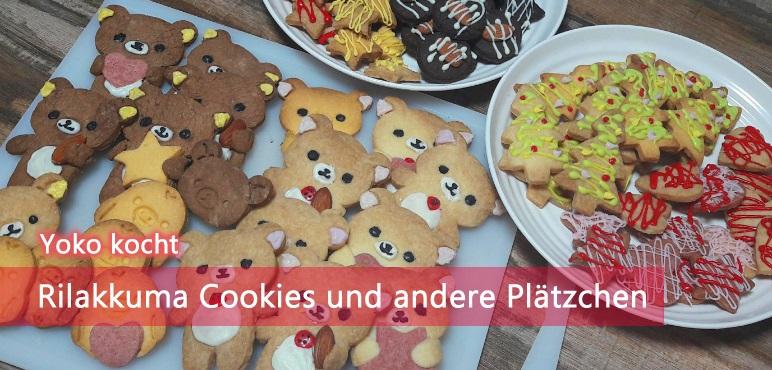 [Yoko kocht] Rilakkuma Cookies und andere Plätzchen