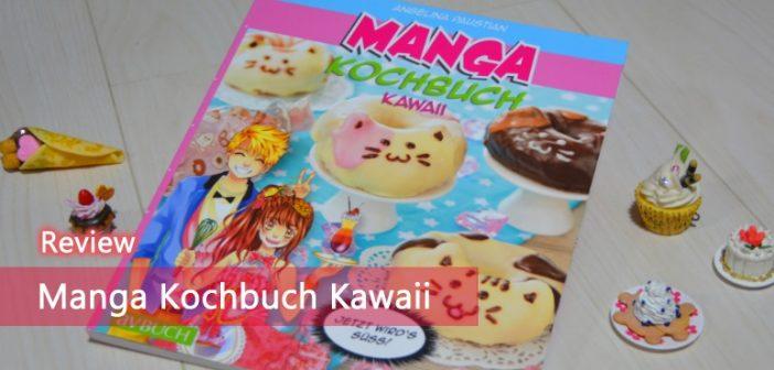 [Review] Manga Kochbuch Kawaii
