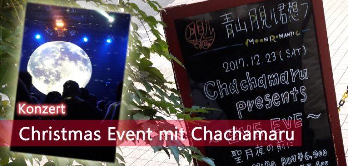 [Konzert] Christmas Event mit Chachamaru