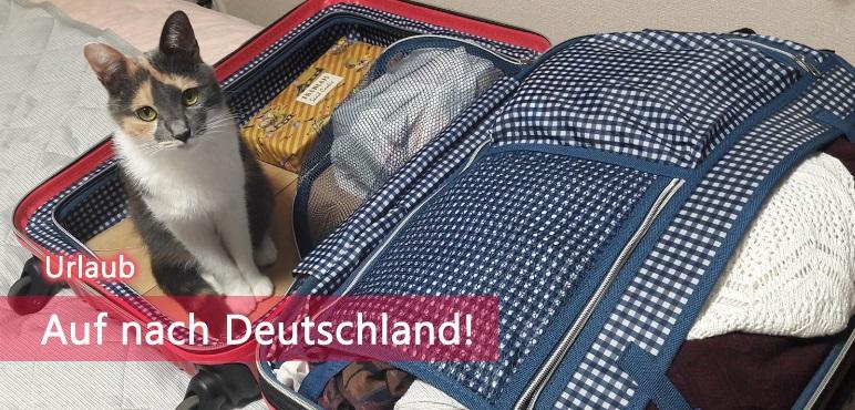 [Urlaub] Auf nach Deutschland!