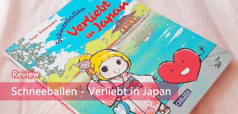 [Review] Schneeballen – Verliebt in Japan