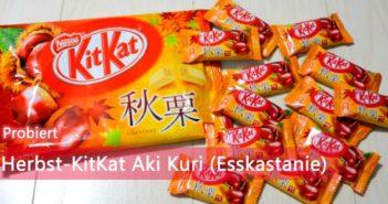 Herbst KitKat Aki Kuri Esskastanie