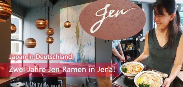 [Japan in Deutschland] Zwei Jahre Jen Ramen in Jena!