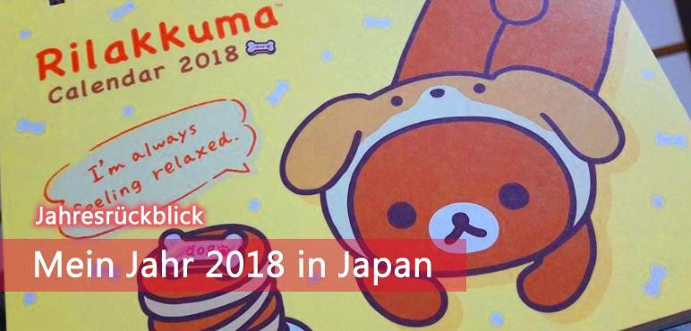 [Jahresrückblick] Mein Jahr 2018 in Japan