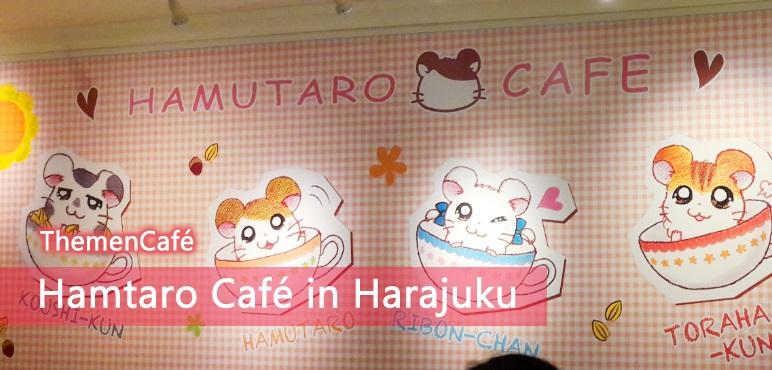 [ThemenCafé] Hamtaro Café in Harajuku