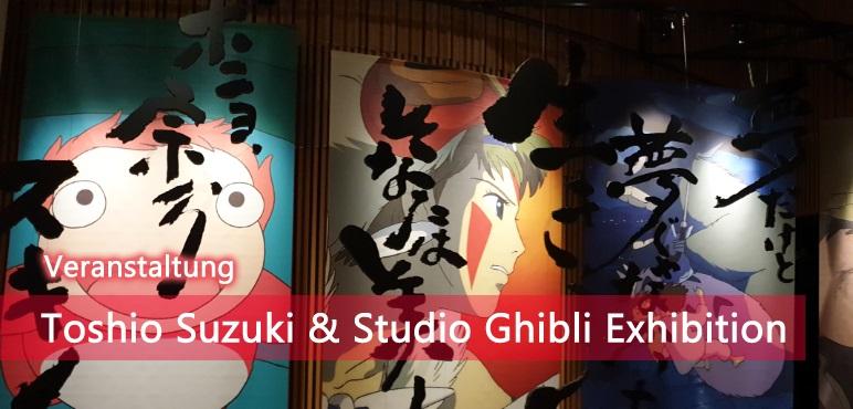[Veranstaltung] Toshio Suzuki & Studio Ghibli Exhibition im Kanda Myojin