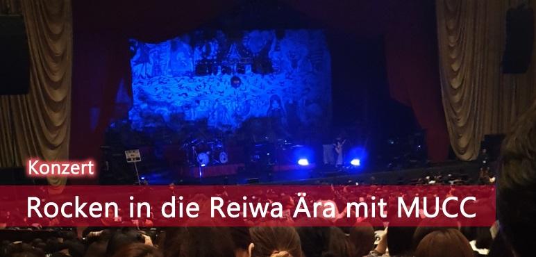 [Konzert] Rocken in die Reiwa Ära – MUCC im Nakano Sunplaza