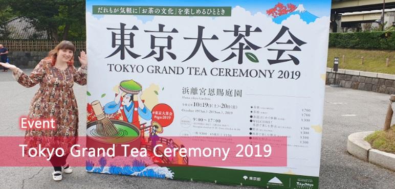 Mehr als nur Matcha – Tokyo Grand Tea Ceremony 2019 | Event