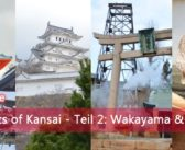 Highlights of Kansai – Teil 2: Wakayama & Hyogo | Pressereise