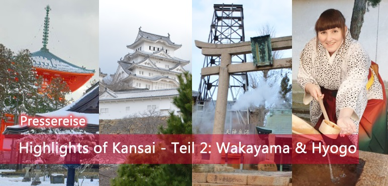Highlights of Kansai – Teil 2: Wakayama & Hyogo | Pressereise