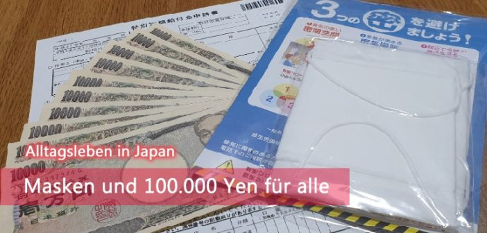 Masken und 100.000 Yen für alle | Alltagsleben