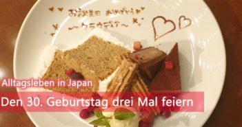 30. Geburtstag in Japan