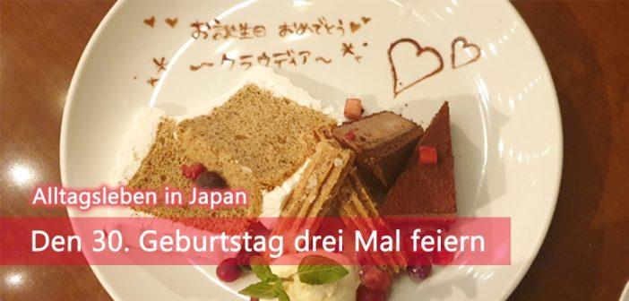 Den 30. Geburtstag drei Mal feiern | Alltagsleben in Japan